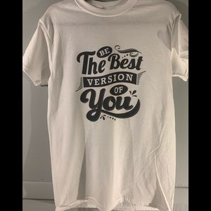 Be the best version of you adult t-shirt